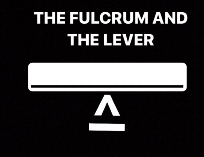 The Fulcrum and theLever